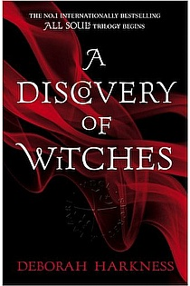 A Discovery Of Witches All Souls Trilogy 1
