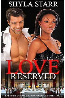 Love Reserved: Fervent Billionaire BWWM Romance Series, Book 1 ebook cover