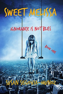 Sweet Melissa Ignorance is not Bliss Book One ebook cover