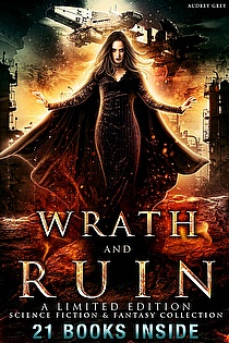 Wrath and Ruin: A Science Fiction & Fantasy Boxed Set ebook cover