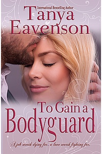 To Gain a Bodyguard ebook cover