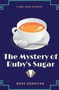 The Mystery of Ruby's Sugar ebook cover