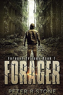 Forager - A Post-Apocalyptic Thriller Book 1 ebook cover