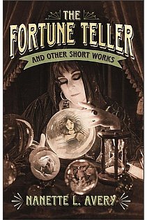 The Fortune Teller and Other Short Works ebook cover