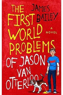 The First World Problems of Jason Van Otterloo ebook cover