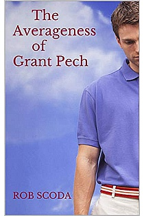 The Averageness of Grant Pech ebook cover