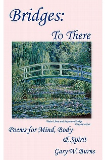 Bridges: To There - Poems for the Mind, Body & Spirit ebook cover