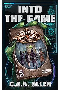 Into The Game: Dungeon Crawl Quest ebook cover