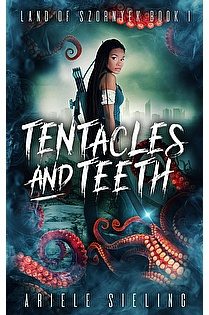 Tentacles and Teeth ebook cover