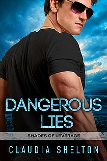 Dangerous Lies (Shades of Leverage Book 2) ebook cover