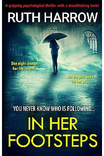 In Her Footsteps: A Gripping Psychological Thriller With a Breathtaking Twist ebook cover