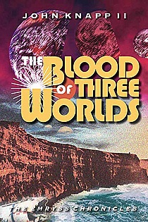 The Blood of Three Worlds ebook cover