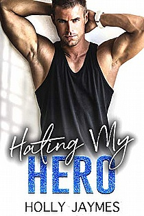 Hating My Hero ebook cover