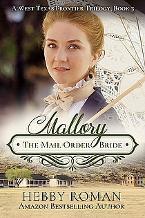 Mallory: The Mail Order Bride ebook cover