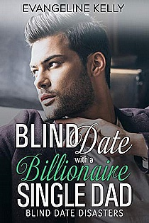 Blind Date with a Billionaire Single Dad ebook cover
