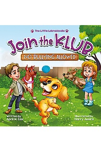 Join the K.L.U.B. - No Bullying Allowed ebook cover