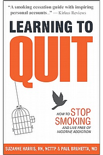 Learning to Quit: How to Stop Smoking and Live Free of Nicotine Addiction ebook cover