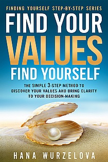 Find Your Values, Find Yourself: The Simple 3-Step Method to Discover Your Values  ebook cover