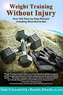 Weight Training Without Injury: Over 350 Step-by-Step Pictures Including What Not to Do! ebook cover